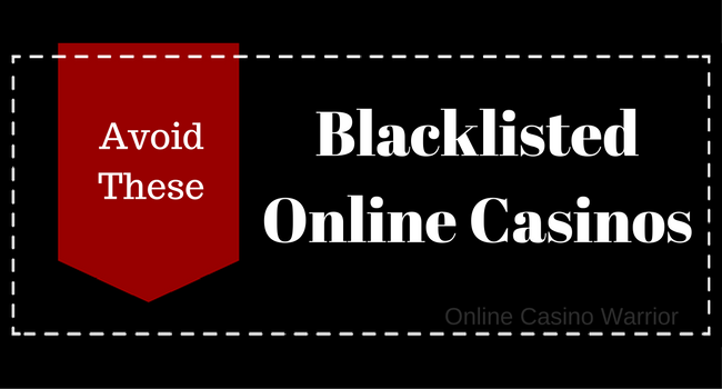 blacklisted online casinos